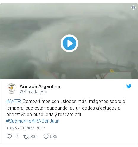Publicación de Twitter por @Armada_Arg: #AYER Compartimos con ustedes más imágenes sobre el temporal que están capeando las unidades afectadas al operativo de búsqueda y rescate del #SubmarinoARASanJuan
