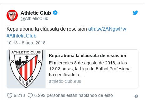 Publicación de Twitter por @AthleticClub: Kepa abona la cláusula de rescisión  #AthleticClub