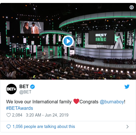 Twitter post by @BET: We love our International family ❤️Congrats @burnaboy! #BETAwards