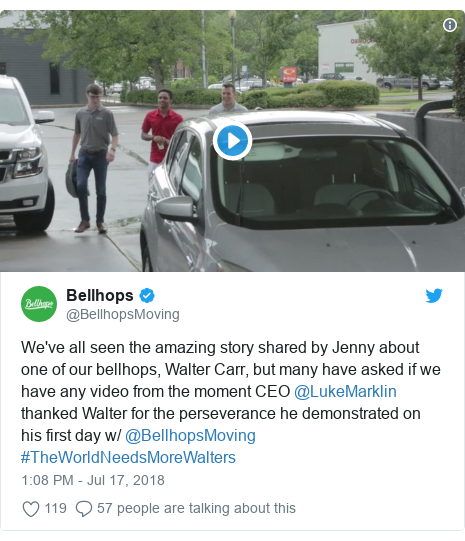 Twitter post by @BellhopsMoving: We've all seen the amazing story shared by Jenny about one of our bellhops, Walter Carr, but many have asked if we have any video from the moment CEO @LukeMarklin thanked Walter for the perseverance he demonstrated on his first day w/ @BellhopsMoving #TheWorldNeedsMoreWalters