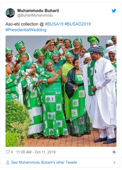 Twitter post by @BuhariMuhammodu: Aso-ebi collection @ #BUSA19 #BUSAD2019 #PresidentialWedding
