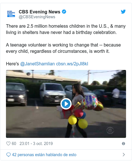 Publicación de Twitter por @CBSEveningNews: There are 2.5 million homeless children in the U.S., & many living in shelters have never had a birthday celebration. A teenage volunteer is working to change that -- because every child, regardless of circumstances, is worth it. Here's @JanetShamlian
