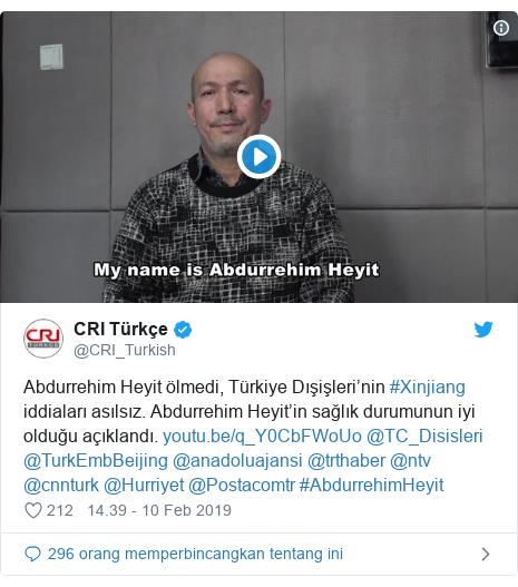Twitter pesan oleh @CRI_Turkish: Abdurrehim Heyit ölmedi, Türkiye Dışişleri'nin #Xinjiang iddiaları asılsız. Abdurrehim Heyit'in sağlık durumunun iyi olduğu açıklandı.  @TC_Disisleri @TurkEmbBeijing @anadoluajansi @trthaber @ntv @cnnturk @Hurriyet @Postacomtr #AbdurrehimHeyit