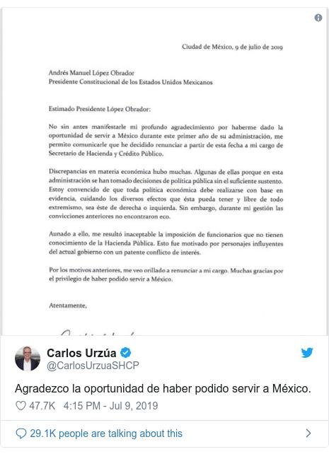 Twitter post by @CarlosUrzuaSHCP: Agradezco la oportunidad de haber podido servir a México.