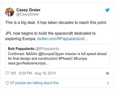 Ujumbe wa Twitter wa @CaseyDreier: This is a big deal. It has taken decades to reach this point. JPL now begins to build the spacecraft dedicated to exploring Europa.