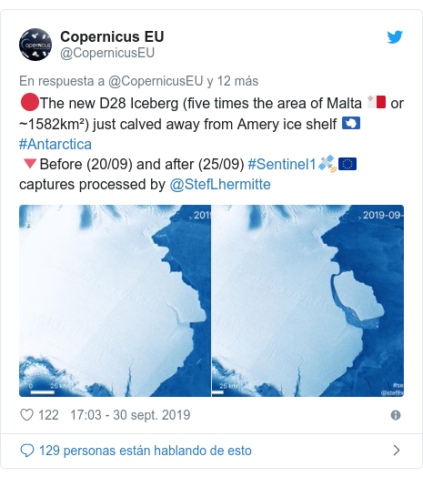 Publicación de Twitter por @CopernicusEU: ??The new D28 Iceberg (five times the area of Malta ???? or ~1582km²) just calved away from Amery ice shelf ????#Antarctica ??Before (20/09) and after (25/09) #Sentinel1??????? captures processed by @StefLhermitte