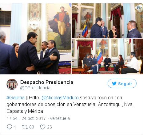 Publicación de Twitter por @DPresidencia: #Galería || Pdte. @NicolasMaduro sostuvo reunión con gobernadores de oposición en Venezuela, Anzoátegui, Nva. Esparta y Mérida