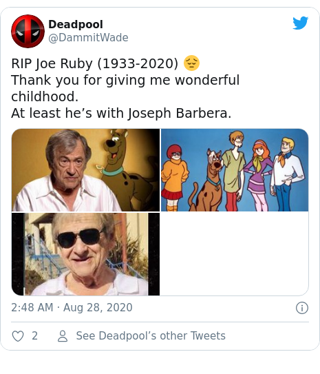Twitter post by @DammitWade: RIP Joe Ruby (1933-2020) 😔Thank you for giving me wonderful childhood. At least he's with Joseph Barbera.