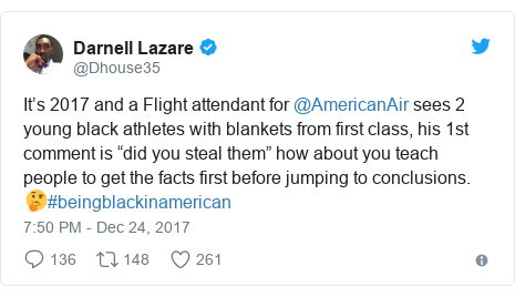 "Twitter post by @Dhouse35: It's 2017 and a Flight attendant for @AmericanAir sees 2 young black athletes with blankets from first class, his 1st comment is ""did you steal them"" how about you teach people to get the facts first before jumping to conclusions. 🤔#beingblackinamerican"