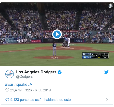 Publicación de Twitter por @Dodgers: #EarthquakeLA