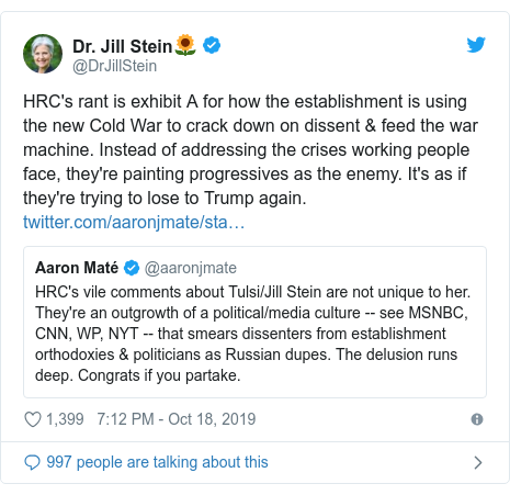 Twitter post by @DrJillStein: HRC's rant is exhibit A for how the establishment is using the new Cold War to crack down on dissent & feed the war machine. Instead of addressing the crises working people face, they're painting progressives as the enemy. It's as if they're trying to lose to Trump again.