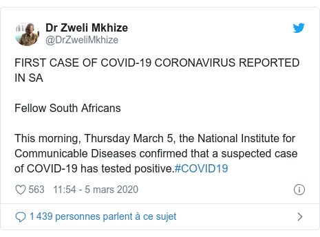 Twitter publication par @DrZweliMkhize: FIRST CASE OF COVID-19 CORONAVIRUS REPORTED IN SAFellow South AfricansThis morning, Thursday March 5, the National Institute for Communicable Diseases confirmed that a suspected case of COVID-19 has tested positive.#COVID19