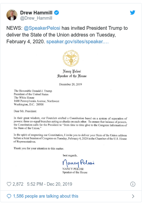 Twitter post by @Drew_Hammill: NEWS  @SpeakerPelosi has invited President Trump to deliver the State of the Union address on Tuesday, February 4, 2020.