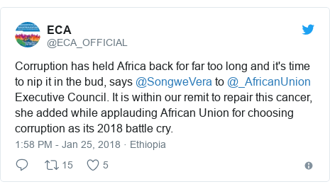 Twitter post by @ECA_OFFICIAL: Corruption has held Africa back for far too long and it's time to nip it in the bud, says @SongweVera to @_AfricanUnion Executive Council. It is within our remit to repair this cancer, she added while applauding African Union for choosing corruption as its 2018 battle cry.