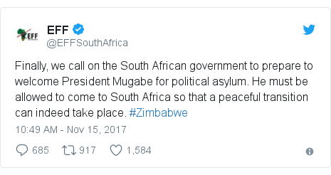 Twitter post by @EFFSouthAfrica: Finally, we call on the South African government to prepare to welcome President Mugabe for political asylum. He must be allowed to come to South Africa so that a peaceful transition can indeed take place. #Zimbabwe
