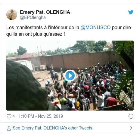 Twitter ubutumwa bwa @EPOlengha: Les manifestants à l'intérieur de la @MONUSCO pour dire qu'ils en ont plus qu'assez !