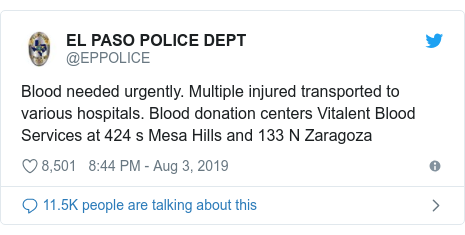 Twitter post by @EPPOLICE: Blood needed urgently. Multiple injured transported to various hospitals. Blood donation centers Vitalent Blood Services at 424 s Mesa Hills and 133 N Zaragoza