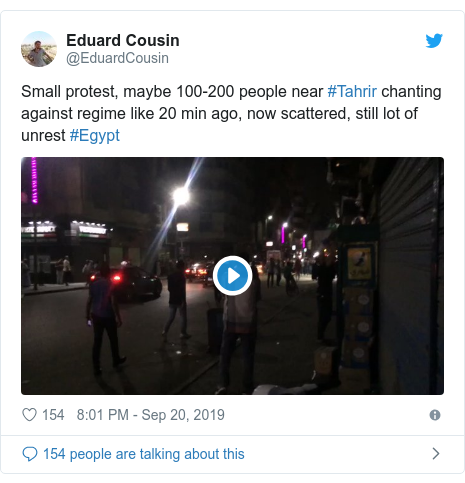 Twitter post by @EduardCousin: Small protest, maybe 100-200 people near #Tahrir chanting against regime like 20 min ago, now scattered, still lot of unrest #Egypt