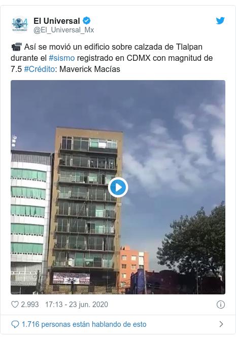 Publicación de Twitter por @El_Universal_Mx: 📹 Así se movió un edificio sobre calzada de Tlalpan durante el #sismo registrado en CDMX con magnitud de 7.5 #Crédito  Maverick Macías