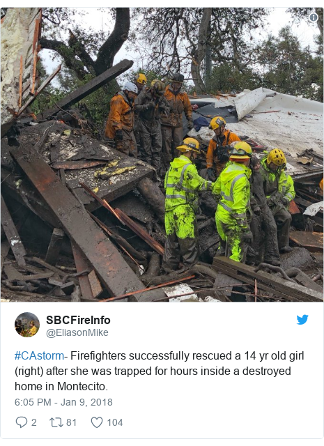 Twitter post by @EliasonMike: #CAstorm- Firefighters successfully rescued a 14 yr old girl (right) after she was trapped for hours inside a destroyed home in Montecito.