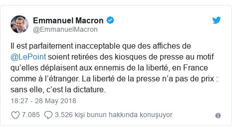 @EmmanuelMacron tarafından yapılan Twitter paylaşımı: Il est parfaitement inacceptable que des affiches de @LePoint soient retirées des kiosques de presse au motif qu'elles déplaisent aux ennemis de la liberté, en France comme à l'étranger. La liberté de la presse n'a pas de prix   sans elle, c'est la dictature.