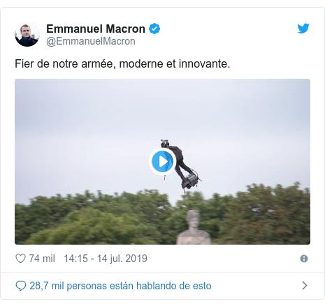 Publicación de Twitter por @EmmanuelMacron: Fier de notre armée, moderne et innovante.
