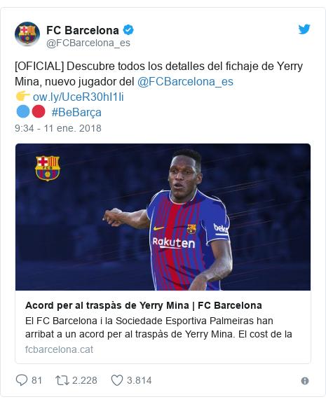 Publicación de Twitter por @FCBarcelona_es: [OFICIAL] Descubre todos los detalles del fichaje de Yerry Mina, nuevo jugador del @FCBarcelona_es👉 🔵🔴  #BeBarça