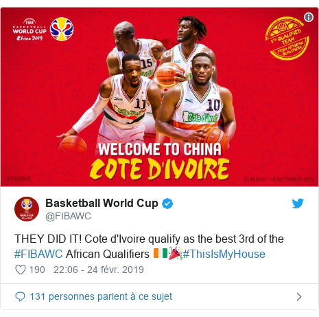 Twitter publication par @FIBAWC: THEY DID IT! Cote d'Ivoire qualify as the best 3rd of the #FIBAWC African Qualifiers 🇨🇮🎉#ThisIsMyHouse