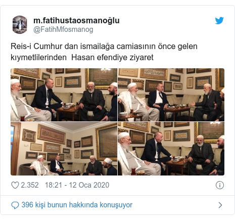 @FatihMfosmanog tarafından yapılan Twitter paylaşımı: Reis-i Cumhur dan ismailağa camiasının önce gelen kıymetlilerinden  Hasan efendiye ziyaret