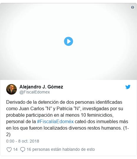 """Publicación de Twitter por @FiscalEdomex: Derivado de la detención de dos personas identificadas como Juan Carlos """"N"""" y Patricia """"N"""", investigadas por su probable participación en al menos 10 feminicidios, personal de la #FiscalíaEdoméx cateó dos inmuebles más en los que fueron localizados diversos restos humanos. (1-2)"""