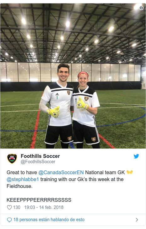 Publicación de Twitter por @FoothillsSoccer: Great to have @CanadaSoccerEN National team GK 👐@stephlabbe1 training with our Gk's this week at the Fieldhouse. KEEEPPPPEERRRRSSSSS