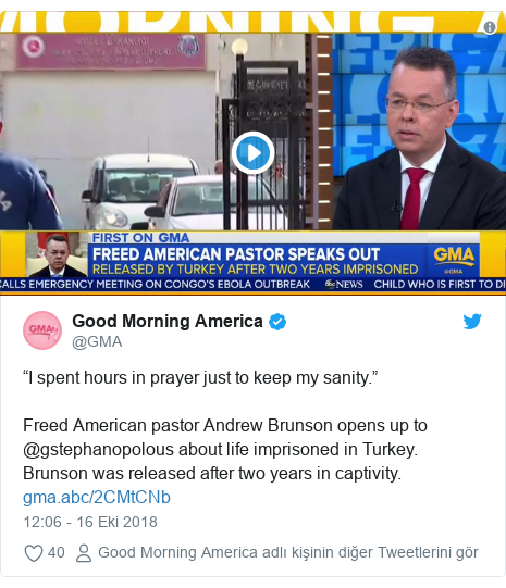 "@GMA tarafından yapılan Twitter paylaşımı: ""I spent hours in prayer just to keep my sanity."" Freed American pastor Andrew Brunson opens up to @gstephanopolous about life imprisoned in Turkey. Brunson was released after two years in captivity."