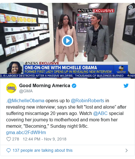 "Twitter post by @GMA: .@MichelleObama opens up to @RobinRoberts in revealing new interview; says she felt ""lost and alone"" after suffering miscarriage 20 years ago. Watch @ABC special covering her journey to motherhood and more from her memoir, ""Becoming,"" Sunday night 9/8c."