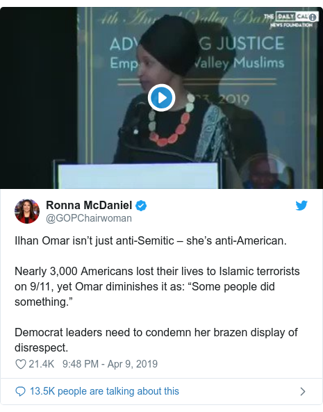 "Twitter post by @GOPChairwoman: Ilhan Omar isn't just anti-Semitic – she's anti-American.Nearly 3,000 Americans lost their lives to Islamic terrorists on 9/11, yet Omar diminishes it as  ""Some people did something.""Democrat leaders need to condemn her brazen display of disrespect."