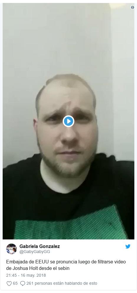 Publicación de Twitter por @GabyGabyGG: Embajada de EEUU se pronuncia luego de filtrarse video de Joshua Holt desde el sebin
