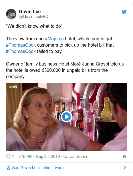 "Twitter post by @GavinLeeBBC: ""We didn't know what to do"" The view from one #Majorca hotel, which tried to get #ThomasCook customers to pick up the hotel bill that #ThomasCook failed to payOwner of family business Hotel Morè Juana Crespi told us the hotel is owed €300,000 in unpaid bills from the company"