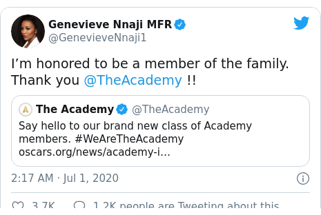 Twitter post by @GenevieveNnaji1: I'm honored to be a member of the family. Thank you @TheAcademy !!