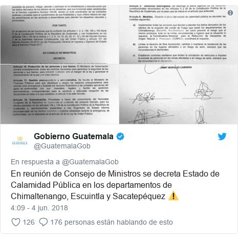Publicación de Twitter por @GuatemalaGob: En reunión de Consejo de Ministros se decreta Estado de Calamidad Pública en los departamentos de Chimaltenango, Escuintla y Sacatepéquez ⚠️