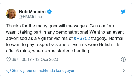 @HMATehran tarafından yapılan Twitter paylaşımı: Thanks for the many goodwill messages. Can confirm I wasn't taking part in any demonstrations! Went to an event advertised as a vigil for victims of #PS752 tragedy. Normal to want to pay respects- some of victims were British. I left after 5 mins, when some started chanting.