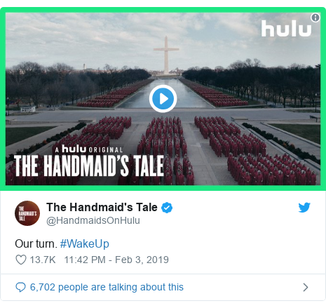 Twitter post by @HandmaidsOnHulu: Our turn. #WakeUp
