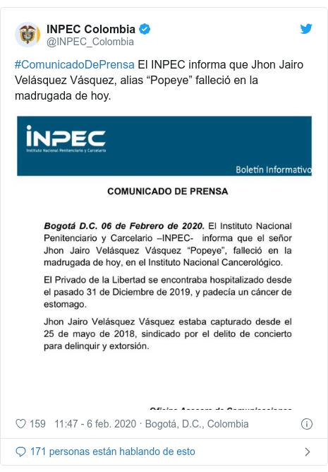 """Publicación de Twitter por @INPEC_Colombia: #ComunicadoDePrensa El INPEC informa que Jhon Jairo Velásquez Vásquez, alias """"Popeye"""" falleció en la madrugada de hoy."""