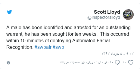 پست توییتر از @Inspectorslloyd: A male has been identified and arrested for an outstanding warrant, he has been sought for ten weeks.  This occurred within 10 minutes of deploying Automated Facial Recognition. #swpafr #swp