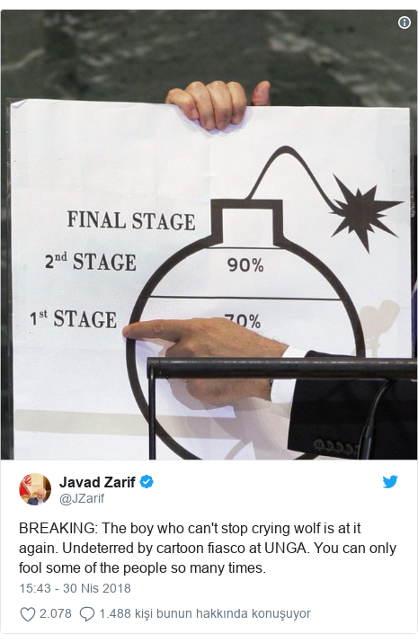 @JZarif tarafından yapılan Twitter paylaşımı: BREAKING  The boy who can't stop crying wolf is at it again. Undeterred by cartoon fiasco at UNGA. You can only fool some of the people so many times.