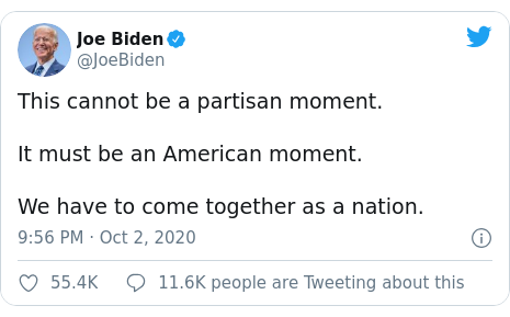 Twitter post by @JoeBiden: This cannot be a partisan moment.It must be an American moment.We have to come together as a nation.