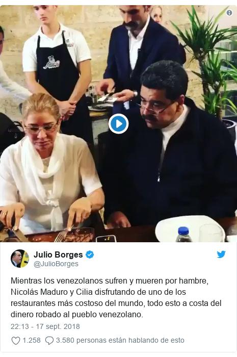 Publicación de Twitter por @JulioBorges: Mientras los venezolanos sufren y mueren por hambre, Nicolás Maduro y Cilia disfrutando de uno de los restaurantes más costoso del mundo, todo esto a costa del dinero robado al pueblo venezolano.