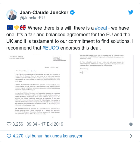 @JunckerEU tarafından yapılan Twitter paylaşımı: 🇪🇺🤝🇬🇧 Where there is a will, there is a #deal - we have one! It's a fair and balanced agreement for the EU and the UK and it is testament to our commitment to find solutions. I recommend that #EUCO endorses this deal.