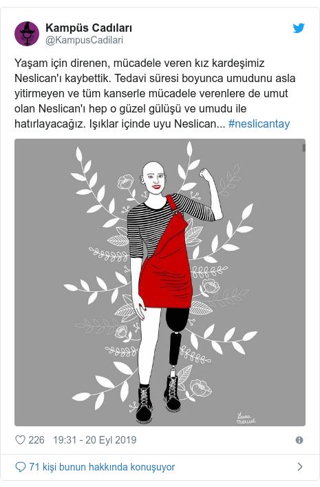 @KampusCadilari tarafından yapılan Twitter paylaşımı: Yaşam için direnen, mücadele veren kız kardeşimiz Neslican'ı kaybettik. Tedavi süresi boyunca umudunu asla yitirmeyen ve tüm kanserle mücadele verenlere de umut olan Neslican'ı hep o güzel gülüşü ve umudu ile hatırlayacağız. Işıklar içinde uyu Neslican... #neslicantay