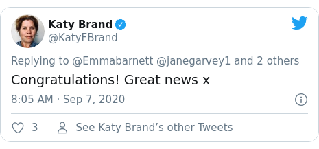 Twitter post by @KatyFBrand: Congratulations! Great news x