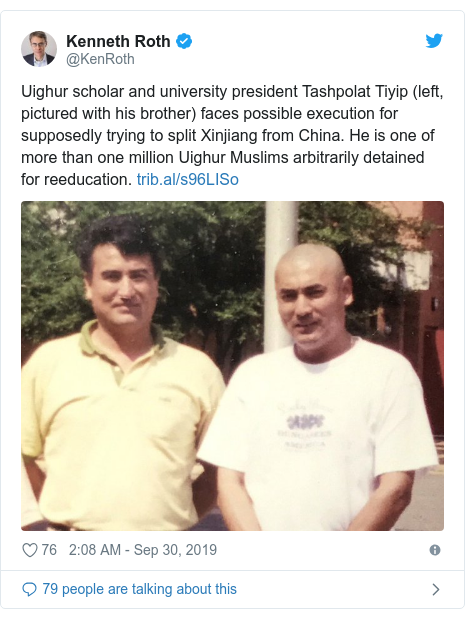 Twitter post by @KenRoth: Uighur scholar and university president Tashpolat Tiyip (left, pictured with his brother) faces possible execution for supposedly trying to split Xinjiang from China. He is one of more than one million Uighur Muslims arbitrarily detained for reeducation.