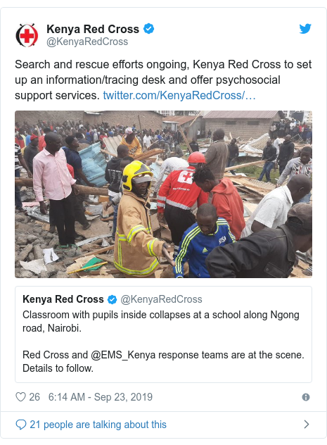 Ujumbe wa Twitter wa @KenyaRedCross: Search and rescue efforts ongoing, Kenya Red Cross to set up an information/tracing desk and offer psychosocial support services.